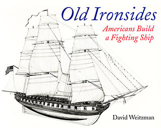 Old Ironsides: Americans Build a Fighting Ship book cover