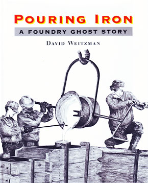 Pouring Iron: A Foundry Ghost Story book cover